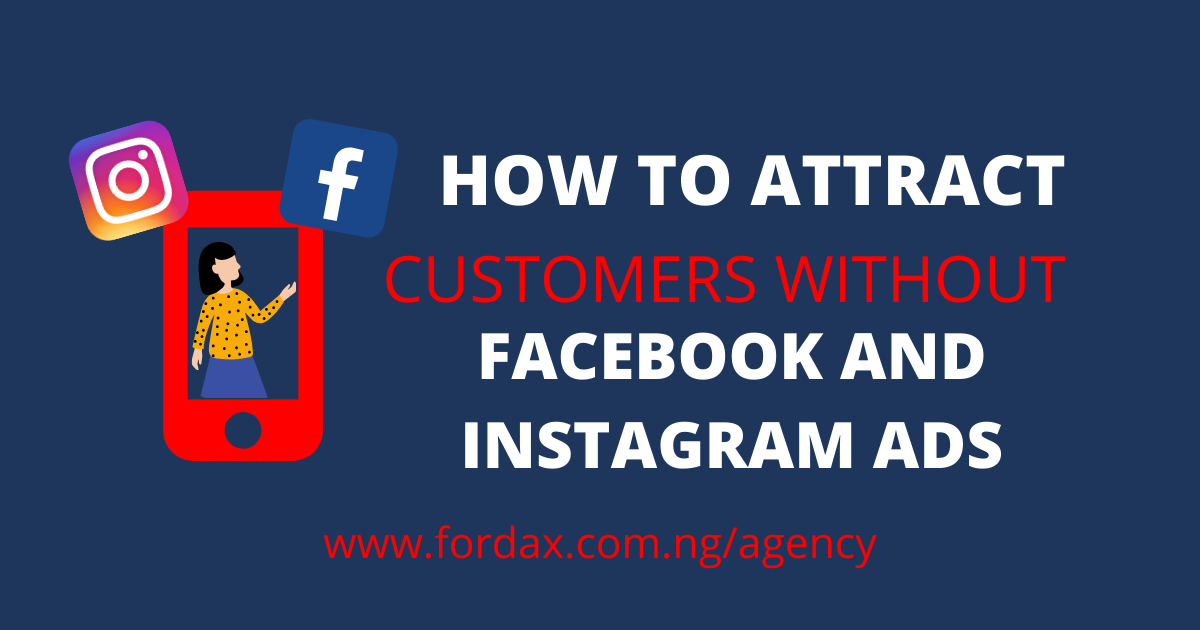 How to attract customers-fordax.com.ng